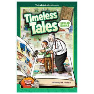 TIMELESS TALES TEFILLAH