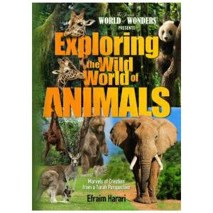 EXPLORING THE WILD WORLD OF ANIMALS