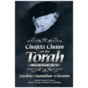 CHAFETZ CHAIM ON THE TORAH VOLUME 2