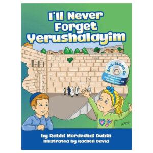 ILL NEVER FORGET YERUSHALAYIM