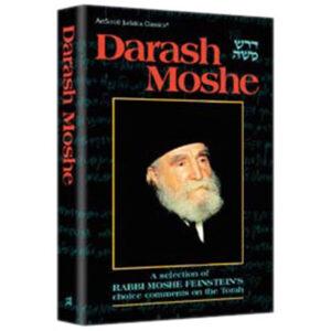DARASH MOSHE [R' Moshe Feinstein ztl]
