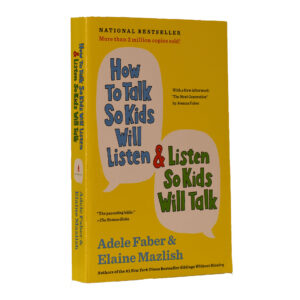HOW TO TALK SO KIDS WILL LISTEN S/C