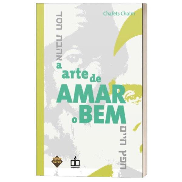 A ARTE DE AMAR O BEM לקט אהבת חסד