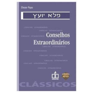 CONSELHOS EXTRAORDINARIOS לקט פלא יועץ