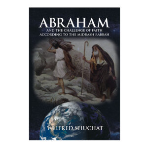 ABRAHAM AND THE CHALLENGE OF FAITH