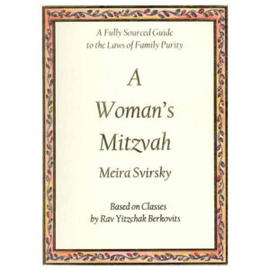 A WOMAN'S MITZVAH