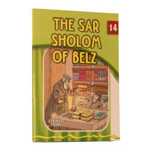 14 THE SAR SHALOM OF BELZ