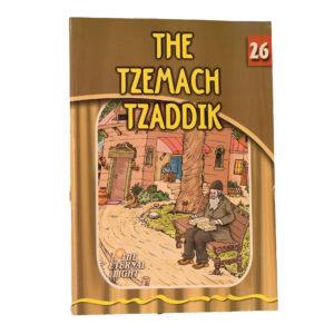 26 THE TZEMACH TZADDIK