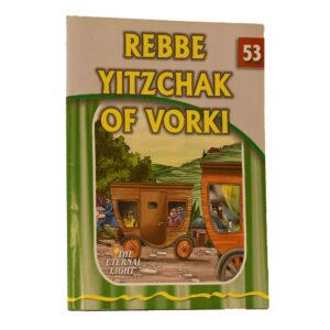 53 REBBE YITZCHAK OF VORKI