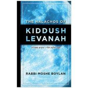 HALACHOS OF KIDDUSH LEVANAH
