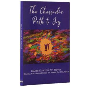 THE CHASSIDIC PATH TO JOY