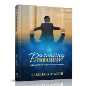 PARRENTING BY THE PARASHAH