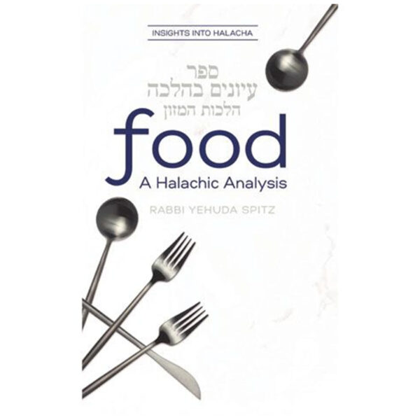 FOOD A HALACHIC ANALYSIS