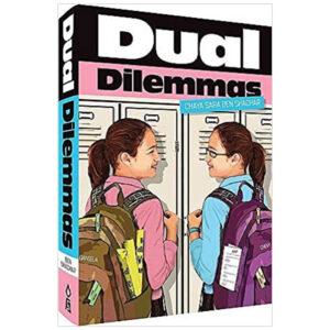 DUAL DILEMMAS