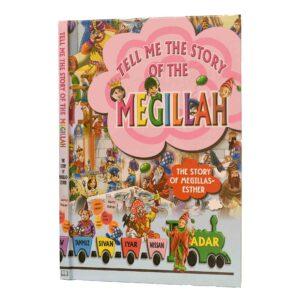 TELL ME THE STORY OF THE MEGILA
