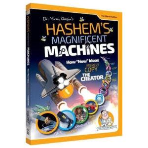HASHEM'S MAGNIFICENT MACHINES