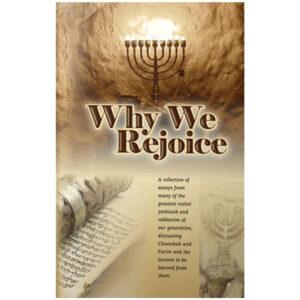 WHY WE REJOICE למה אנחנו שמחים