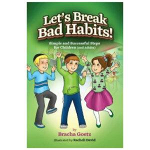 LET'S BREAK BAD HABITS