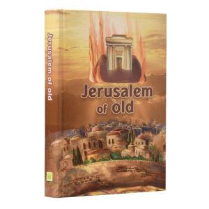 JERUSALEM OF OLD