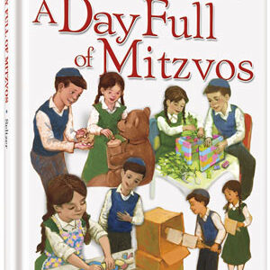 A DAY FULL OF MITZVOS [Middos Series]