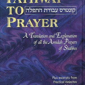 PATHWAY TO PRAYER SHABAT ASHK