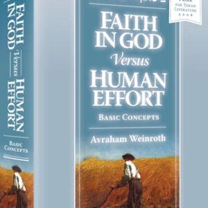 FAITH IN G-D HUMAN EFFORT