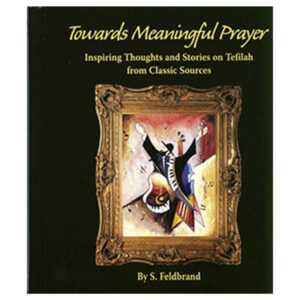 TOWARDS MEANINGFUL PRAYER