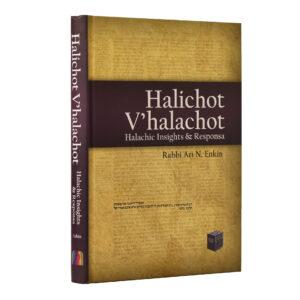 HALICHOT V'HALACHOT ENKIN