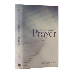 BRIDGE CALLED PRAYER