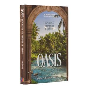 OASIS, PARADISE OF SHABBOS
