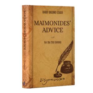 MAIMONIDES ADVICE