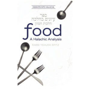 FOOD A HALACHIC ANALYSIS