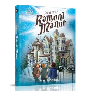 SECRETS OF RAMONI MANOR