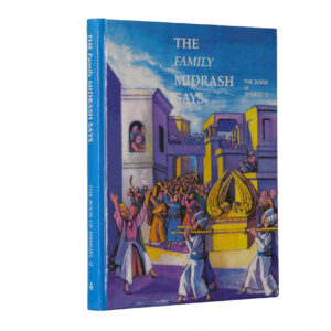 FAMILY MIDRASH SAYS SHMUEL 2