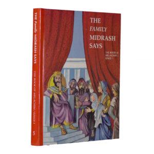 FAMILY MIDRASH SAYS MELACHIM/KINGS 1