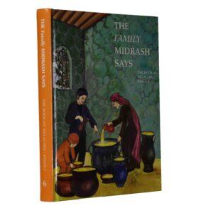 FAMILY MIDRASH SAYS MELACHIM/KINGS 2