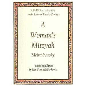 A WOMAN'S MITZVAH