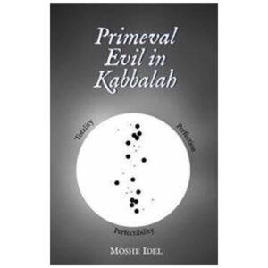 PRIMEVAL EVIL IN KABALLAH
