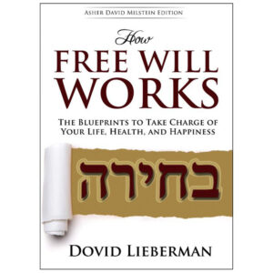 HOW FREE WILL WORKS