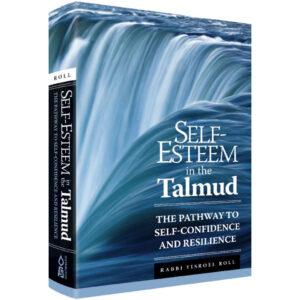 SELF ESTEEM IN THE TALMUD