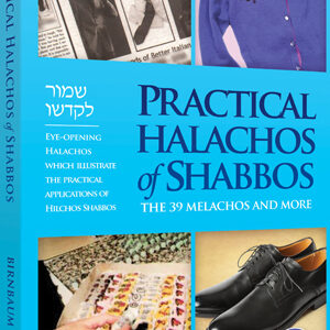 PRACTICAL HALACHOS SHABBOS