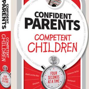 CONFIDENT PARENTS COMPETENT CHILDREN