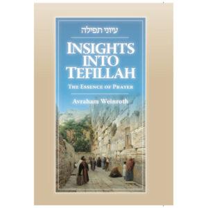 INSIGHTS TO TEFILAH