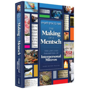 MAKING OF A MENTCH