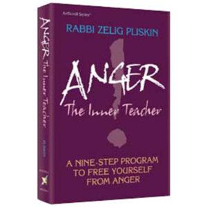 ANGER: THE INNER TEACHER [Pliskin]