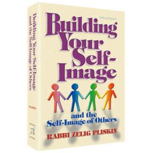 BUILDING YOUR SELF-IMAGE [Pliskin]