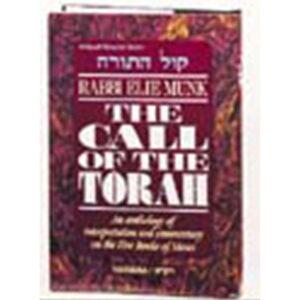 CALL OF THE TORAH: BEREISHIS R' Munk