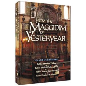 FROM MAGGIDIM OF YESTERYEAR BEREISHIS