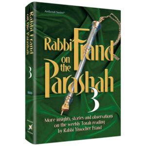 FRAND ON THE PARASHAH 3