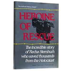 HEROINE OF RESCUE [RECHA STERNBUCH]